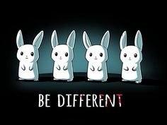 NEW 'Be Different' T-shirt over at Tee Turtle!  OMG...wantz!  Click to check out the GLOW image... *giggle*