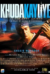 """In the Name of God / Khuda Kay Liye, Pakistan, Urdu-English, 2007.  Crime   Drama   Thriller. IMDb Rating: 7.8/10. Critics' Rating: 7/10 http://bollymoviereviewz.blogspot.com/2008/12/khuda-ke-liye-reviews.html ...""""Two brothers, both artistes, experience major changes at the hands of Islamic fundamentalists and the U.S. Government; while their female cousin is abducted, forced to marry, and sexually molested."""""""