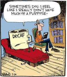 Decaf problems. #coffeehumor