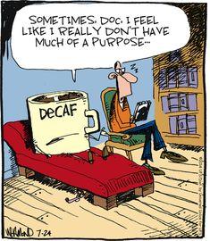 Decaf problems.