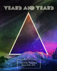 Years & Years poster by Rafgraphicart- http://www.raffaeletarallo.com
