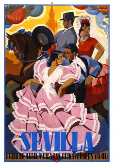 Vintage 1946 advertising poster by J. Baena announcing the annual Seville April Fair which is held in the Andalusian capital in Spain every year. 1940s, Spanish Posters, Art Vintage, Retro Poster, Diy Canvas Art, Minimalist Poster, Vintage Travel Posters, Illustrations And Posters, Seville
