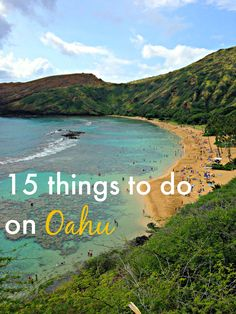 15 things to do on Oahu! From the best snorkeling spots to fantastic luaus and amazing sunsets...click through to read all of our top picks!