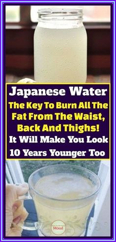 Japanese Water To Burn All The Fat From Your Waist, Back And Thighs! Losing Weight Tips, Lose Weight, Lose Fat, Flat Lay Fotografie, Detox Cleanse For Weight Loss, Japanese Water, Endocannabinoid System, Thinking Day, Wellness
