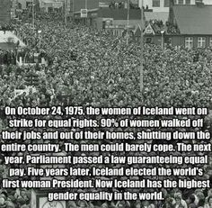 Funny pictures about Equality In Iceland. Oh, and cool pics about Equality In Iceland. Also, Equality In Iceland photos. Retro Humor, Faith In Humanity Restored, Thinking Day, Equal Rights, Women's Rights, Human Rights, Civil Rights, Patriarchy, Women In History
