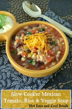 Vegetarian -- This slow cooker soup is so perfect for fall and winter! It uses mostly pantry ingredients! Slow Cooker Mexican Tomato, Rice and Veggie Soup from Hot Eats and Cool Reads! Crock Pot Slow Cooker, Crock Pot Cooking, Slow Cooker Recipes, Crockpot Recipes, Veggie Soup Recipes, Mexican Food Recipes, Vegetarian Recipes, Healthy Recipes, Veggie Meals