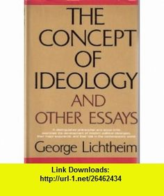 Concept of Ideology and Other Essays George Lichtheim ,   ,  , ASIN: B000IY1FXY , tutorials , pdf , ebook , torrent , downloads , rapidshare , filesonic , hotfile , megaupload , fileserve