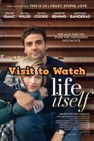 Download Life Itself 2019 480p 720p 1080p Bluray Hd Free Good