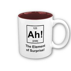 Ah! The Element of Surprise Coffee Mugs by jroota