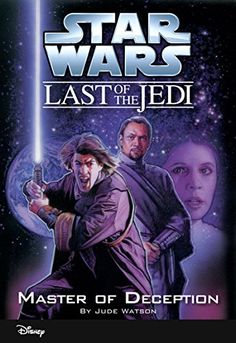 Star Wars: The Last of the Jedi:  Master of Deception (Volume 9): Book 9 (Disney Chapter Book (ebook)) by Jude Watson