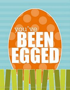Hide eggs in the neighbors yard and leave this sign~ precious!