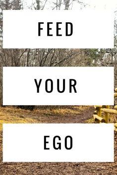 Feed Your Ego   Rize Meditation Blog Mindfulness Meditation, Guided Meditation, Blog, Blogging