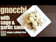 gnocchi with garlic and sage sauce (vegan & gluten-free) Something Vegan - YouTube