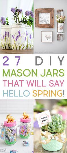 27 DIY Mason Jars That Will Say HELLO Spring
