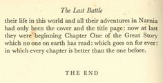 Chronicles of Narnia (So sad... But so good and happy!  You know, we fuss at modern authors for killing off a main character.  Lewis killed like seven.  In once chapter.  But it was still a happy ending!)