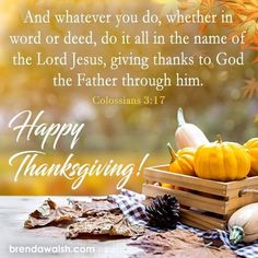 Colossians 3:17 Giving Thanks To God, Give Thanks, Colossians 3, Happy Thanksgiving, Thankful, Pumpkin, Vegetables, Food, Happy Thanksgiving Day