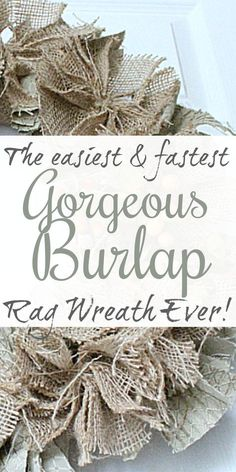 The easiest & fastest, most gorgeous Burlap Rag Wr… Burlap Projects, Burlap Crafts, Wreath Crafts, Diy And Crafts, Easy Burlap Wreath, Burlap Bows, Diy Wreath, Tulle Wreath, Wreath Ideas