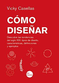 Libro-de-Vicky-Casellas.-Cómo-diseñar.-Tipos-de-diseño Boarding Pass, Texts, Drawing Lessons, Painting & Drawing, Art, 21st Century