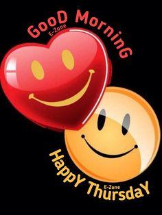 Good Morning Thursday, Good Morning Good Night, Good Afternoon, Good Morning Quotes, Good Day, Morning Sayings, Good Morning Images Flowers, Lord Shiva Hd Wallpaper, Gif Photo