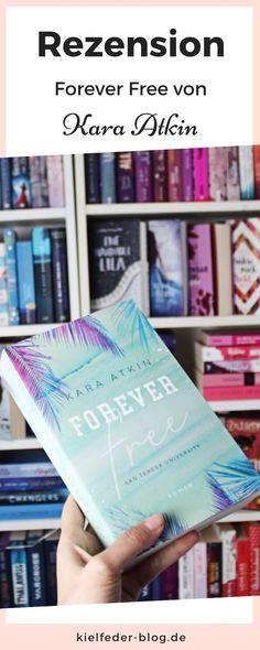 """Meine Meinung zum Liebesroman """"Forever Free"""" von Kara Atkin aus dem LYX Verlag Thriller, Kara, Free, Cover, Books, Book Recommendations, Romance Books, Libros, Book"""