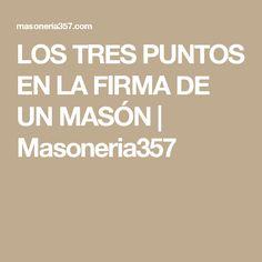 LOS TRES PUNTOS EN LA FIRMA DE UN MASÓN   Masoneria357