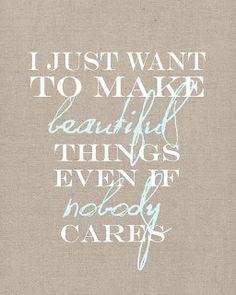 I Just Want to Make Beautiful Things #shopmaude
