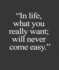 Neve Come Easy - Great Life Quote