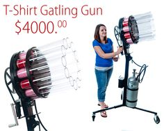 The T-Shirt Gatling Gun is one of two new Gatling Gun models from tshirtgun.com. It is self loading and capable of shooting 8 shots per second with a range of up to 150+ feet. The Stress Ball Gatling Gun comes standard with : 2 -6 volt batteries, a mobile cart, wheels (choice of two options - inside non-skid urethane or outdoor turf wheels), & tool kit.