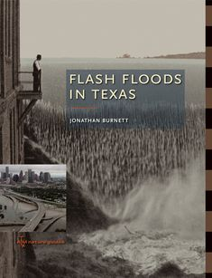 "Flash Floods in Texas, by Jonathan Burnett (2008). ""[The author] chose twenty-eight floods from around the state to create this narrative of a century of disastrous events ... Dramatic photographs of each event reveal some of the harrowing accounts of danger spawned by nature on a rampage."" (Back Cover)"