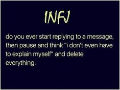 INFJ Refuge - Hence why no one ever hears from me, lol. Infj Traits, Intj And Infj, Infj Mbti, Infj Type, Isfj, Myers Briggs Personality Types, Infj Personality, How To Be Outgoing, Feelings