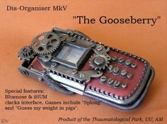 The Gooseberry  Discworld quote by Sir Terry Pratchett. by Kim White - Steampunk builder Unknown