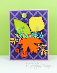 Created by Jeanne Jachna Http://akeptlife.blogspot.com for Poppystamps.com. Features Mapel Leaf, Aspen Leaf, Fancy Thanks, Lovely Tendril, Beech Leaf, and Meso Background Dies, #Poppy, #poppystamps, #handmadecard, #dies