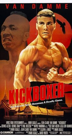 Directed by Mark DiSalle, David Worth.  With Jean-Claude Van Damme, Dennis Alexio, Dennis Chan, Michel Qissi. Kurt Sloane must learn the ancient kick boxing art of Muay Thai in order to avenge his brother.