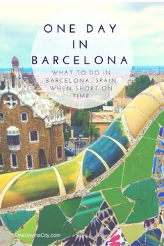 Tips on what to see and do if you only have one day in Barcelona, Spain. Includes top sites, unique architecture, beaches, delicious food, shopping and more