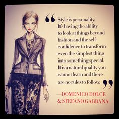 Style quote by Dolce & Gabbana