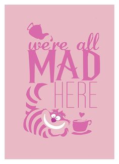 Disney Alice in Wonderland We're All Mad Here Poster; flat bold design