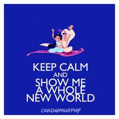 Aladdin: Keep Calm & Show Me A Whole New World