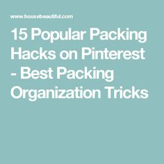15 Popular Packing Hacks on Pinterest - Best Packing Organization Tricks