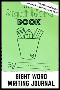 Sight Word Journal Writing Pages, Kindergarten Journals, Kindergarten Sight Words List, Learning Sight Words, First Grade Sight Words, Sight Word Practice, Sight Word Activities, Writing Practice, Sight Word Booklets, Sight Word Sentences