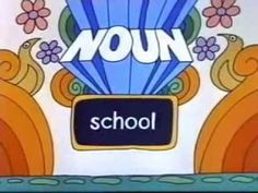 Schoolhouse Rock - A Noun is a Person, Place or Thing - close captioned