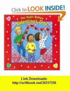 The Night Before Valentines Day (Reading Railroad ) (9780439296182) Natasha Wing, Heidi Petach , ISBN-10: 0439296188  , ISBN-13: 978-0439296182 ,  , tutorials , pdf , ebook , torrent , downloads , rapidshare , filesonic , hotfile , megaupload , fileserve