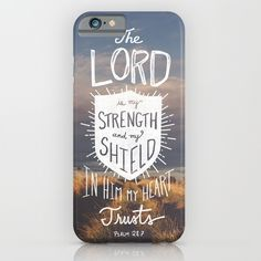 Psalm+28:7+iPhone+&+iPod+Case+by+His+Word+-+Typographic+Verses+-+$35.00