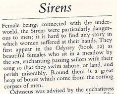Greek Mythology: Sirens- Female beings connected with the underworld . Greek And Roman Mythology, Greek Gods, Greek Mythology Quotes, Greece Mythology, Women In Greek Mythology, Sirens, Siren Mermaid, Mermaid Proof, Mythological Creatures