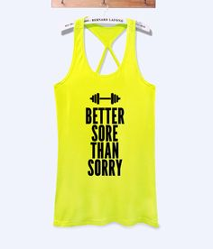 Better sore than sorry fitness workout tank top with print -046