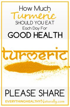 How much turmeric should you eat each day for good health?