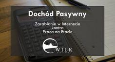 Na blogu nowy wpis. Tym razem na celownik poszedł dochód pasywny. Zapraszam!  http://wilkebiznesu.pl/dochod-pasywny/