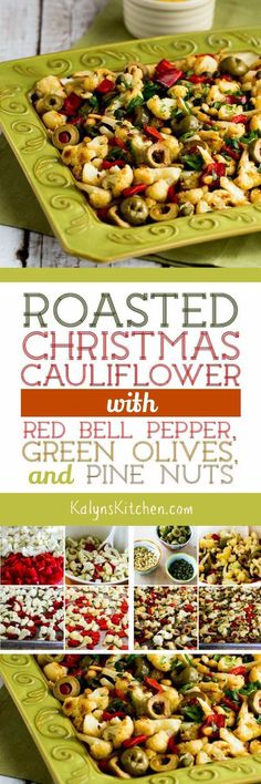 Roasted Christmas Cauliflower with Red Bell Pepper, Green Olives, and Pine Nuts from KalynsKitchen.com