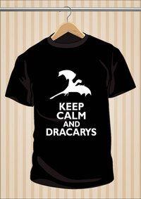 #KeepCalm And #Dracarys #WinterIsComing #GameOfThrones #JuegoDeTronos #TShirt #Camiseta #Tee #Art #Design 17,99€ y envío #gratis sólo en www.UppStudio.com