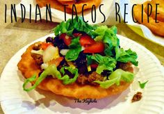 The Keyhole: Indian Tacos Recipe