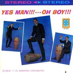 aqui de nuevo,,, salsa y rumba,,,,: Quique y la sabrosa orquesta  ,,,, yes man ,,,oh b...